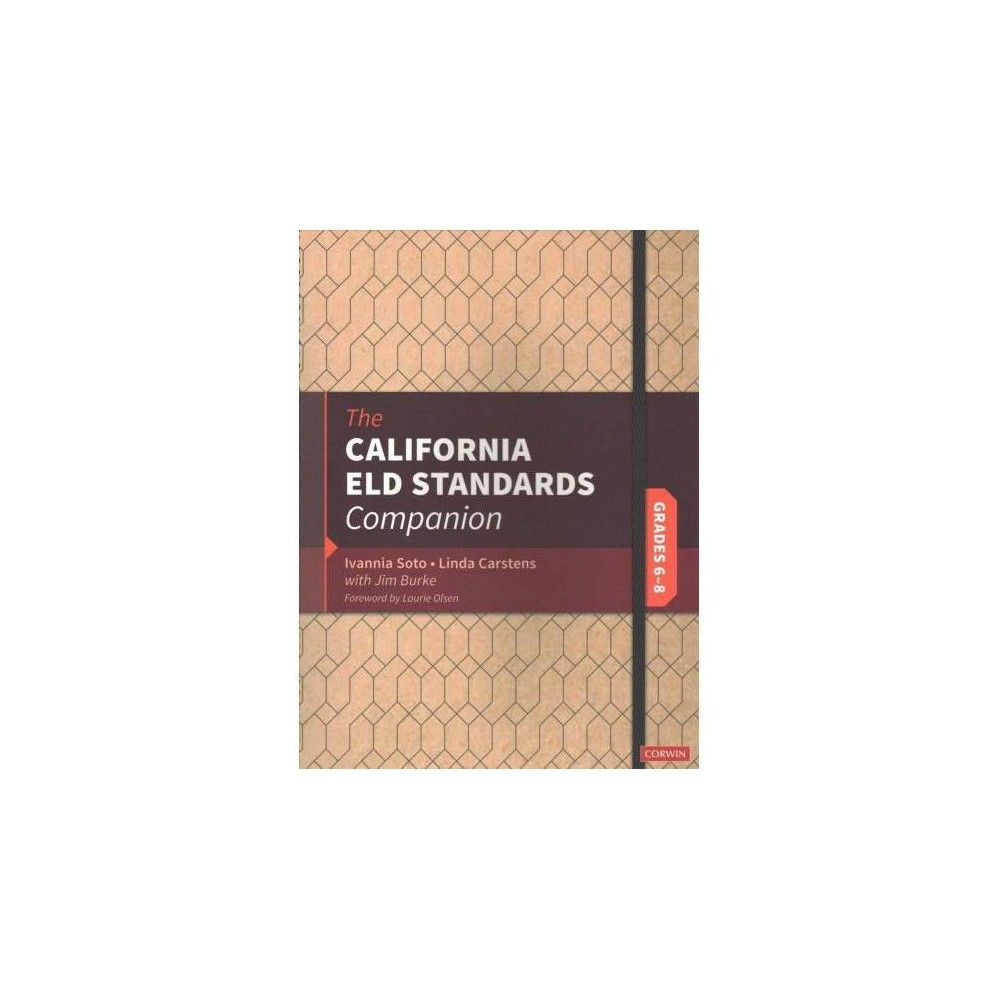 California ELD Standards Companion Grades 6-8 - Indexed by Ivannia