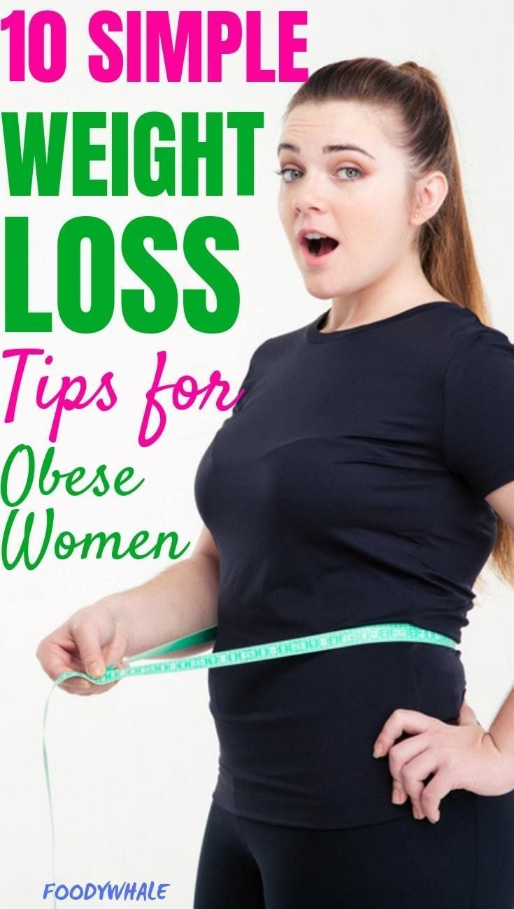 10 simple weight loss tips for obese women