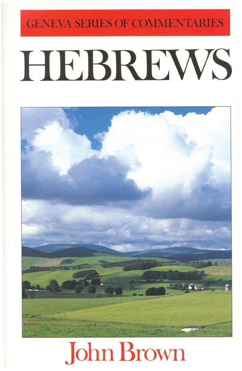 Hebrews Word Of God Exegesis Geneva