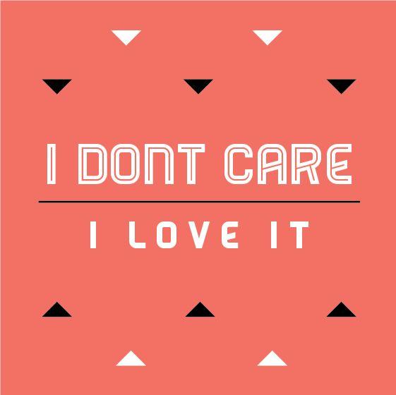 Good Icona Pop I DONT CARE I LOVE IT