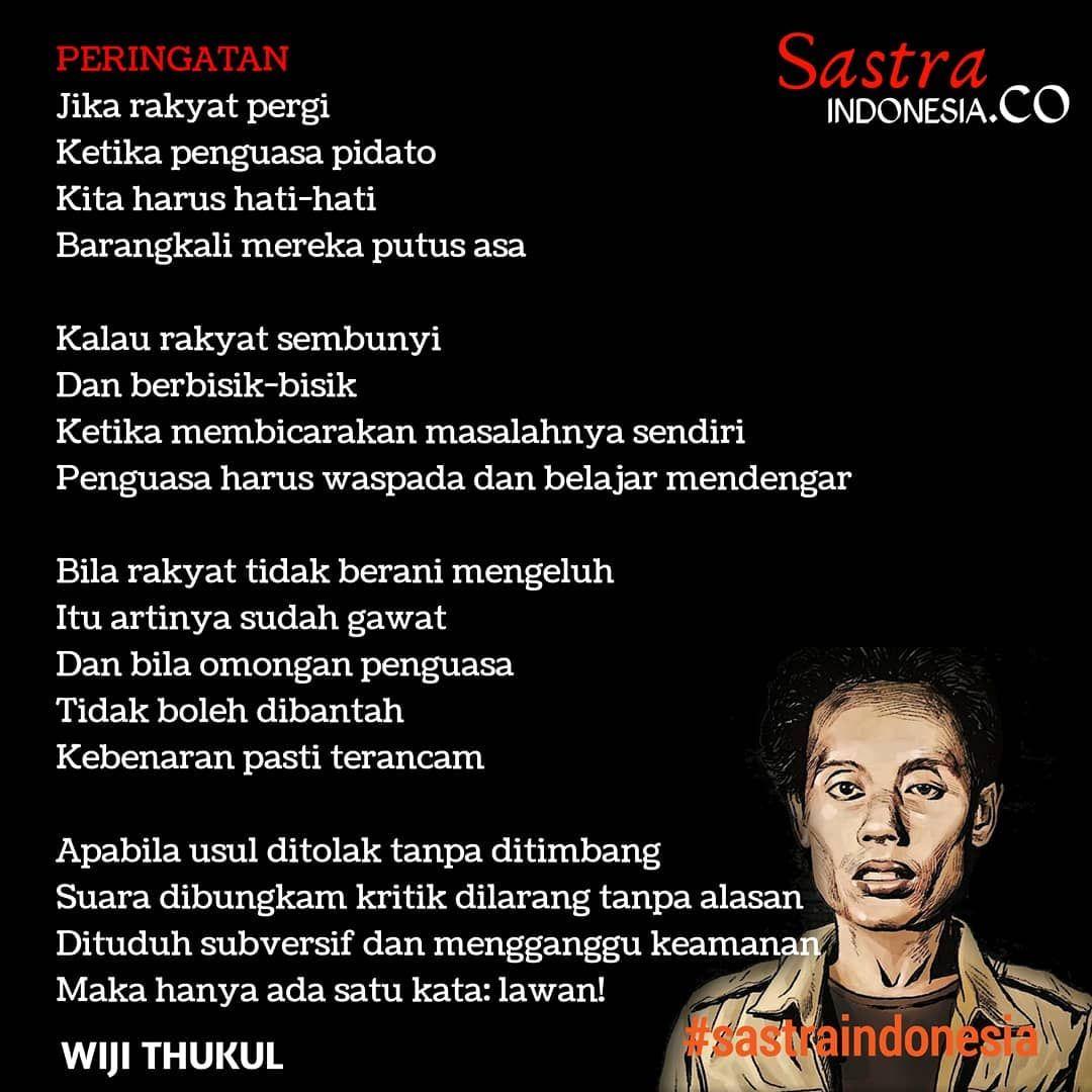 Sastra Indonesia Di Instagram Peringatan Jika Rakyat Pergi Ketika