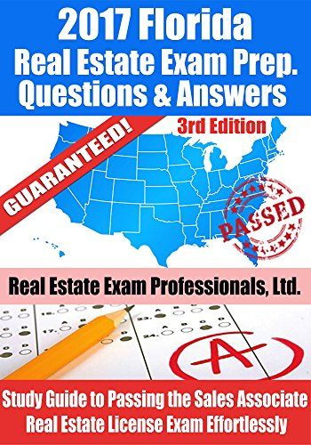 2017 Florida Real Estate Exam Prep Questions Answers