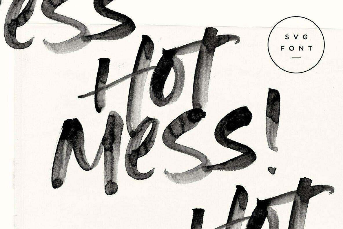 Hot Mess Svg Font Brush Font Hot Mess Cool Fonts