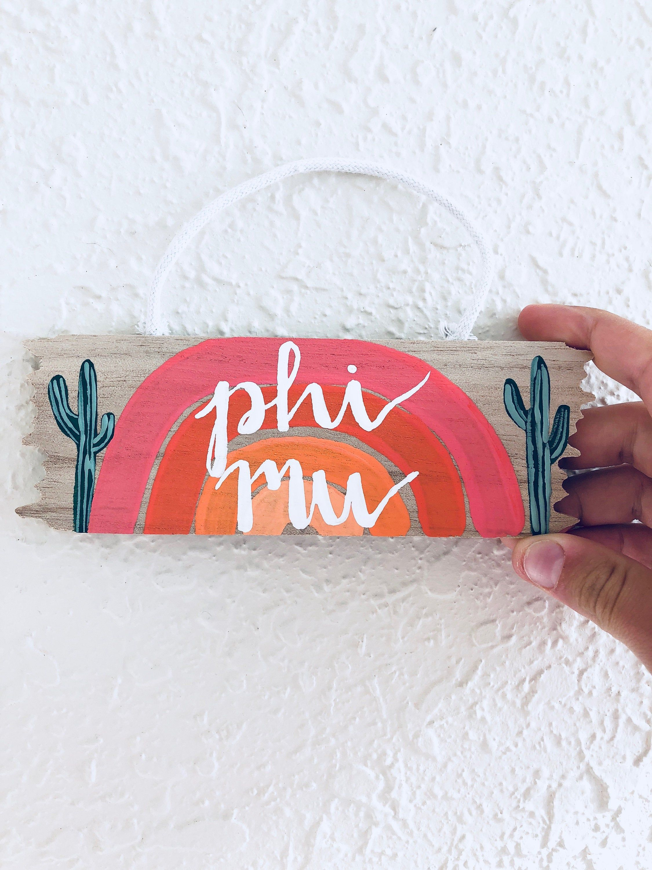 Phi Mu Wood Hanging Decor // 6.2 in x 2.2 in // Customizable // Sorority // Home Decor // Painted Wood // Cactus Rainbow // Gifts // Art #biglittlecanvas