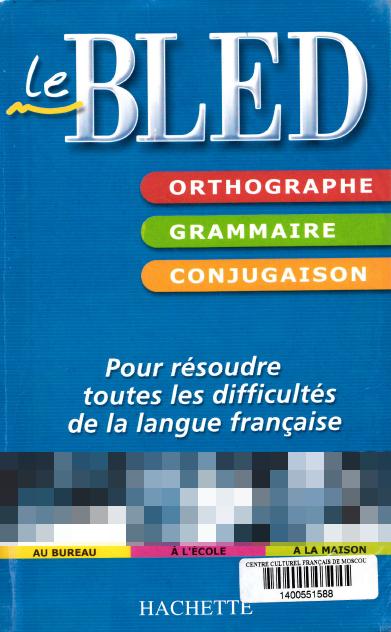 Le Bled Orthographe Grammaire Conjugaison Pdf Gratuit 2017