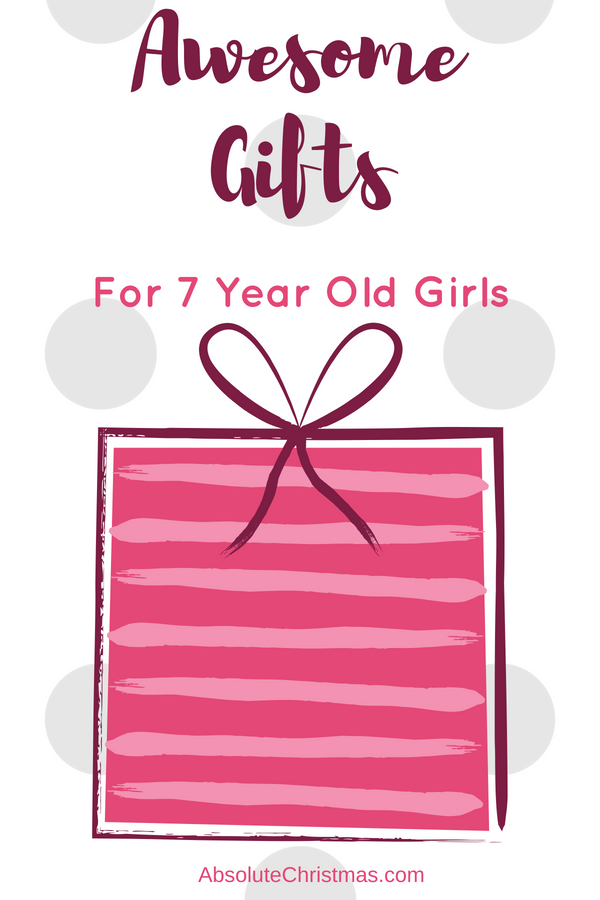 What Are The Best Gifts To Buy A 7 Year Old Girl For Her Birthday Or Christmas Some Awesome Gift Ideas Girls That They Will Love