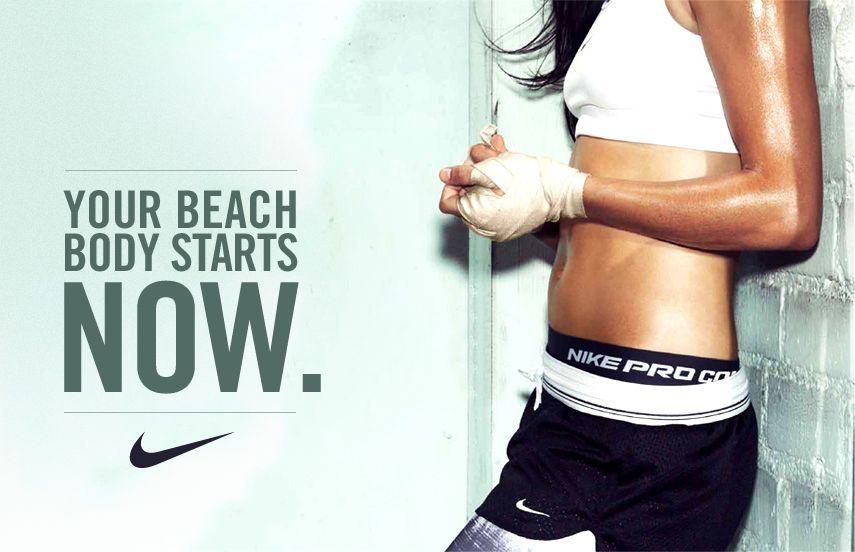 Your beach body starts now. #nikewomen
