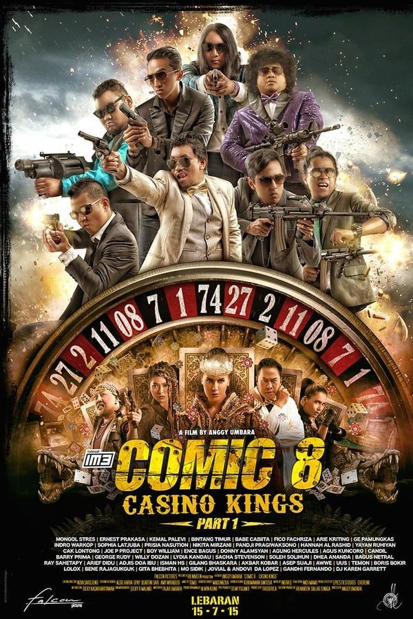 Nonton Movie Online Comic 8 Casino Kings Part 1 2015 Subtitle Indonesia Kasino Film Lucu Bioskop