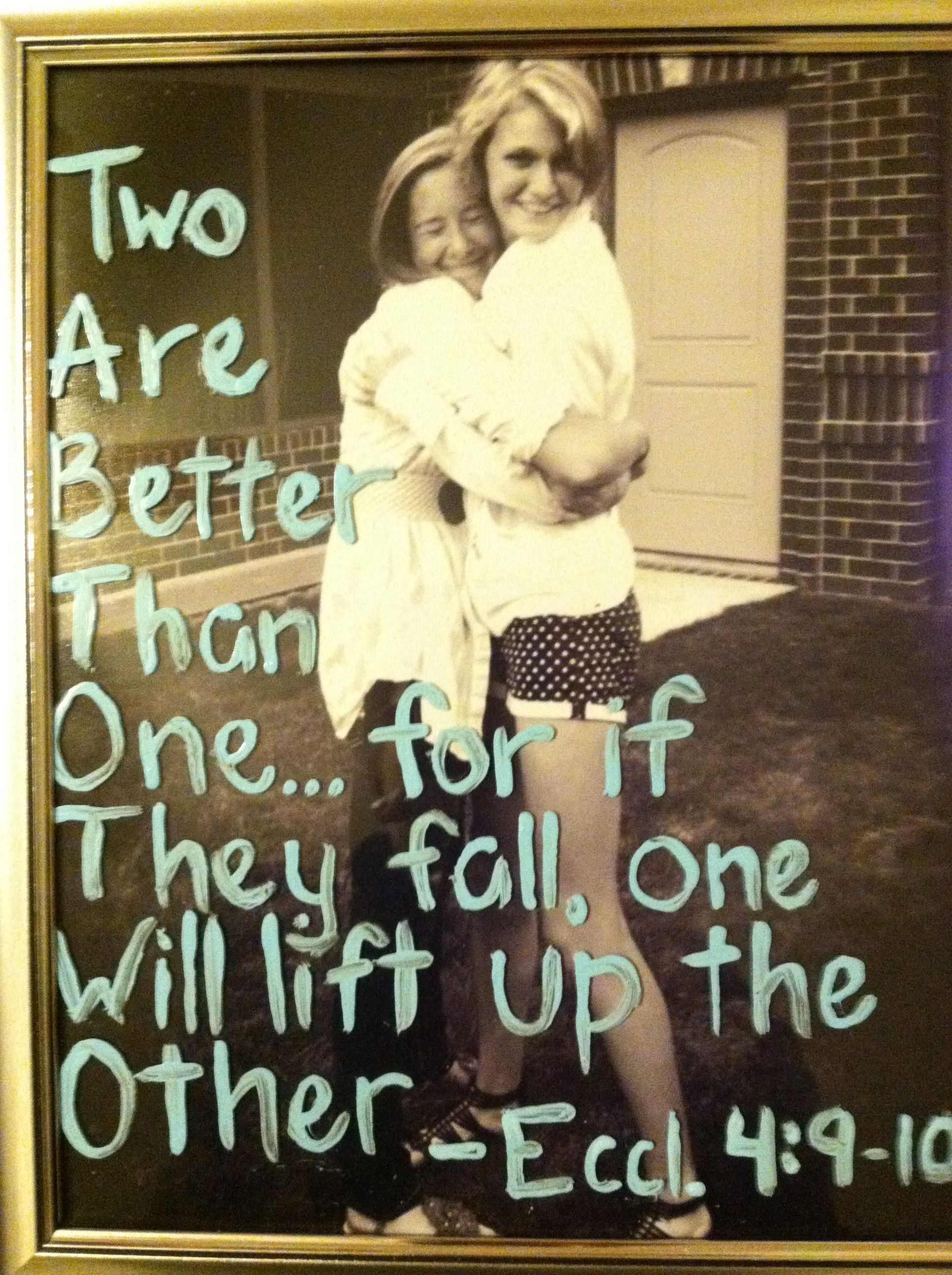 sister love - this quote with picutre of Kyla & ava would ...