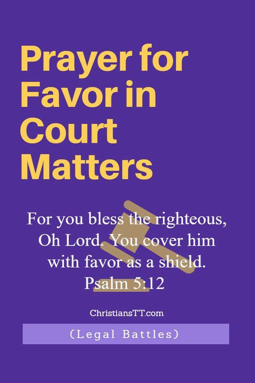 Prayer for those involved in Court Matters (Legal Battles