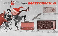 Give the Most… Give Motorola, 1959.