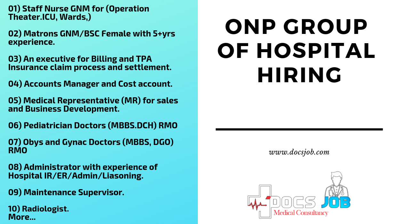 Onp Group Of Hospital Hiring For The Following Position Https Docsjob Com Jobs Onp Group Of Hospital Hiring Medicaljobs Medical Jobs Medical Business Job