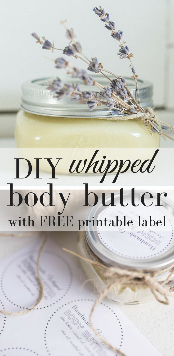 Diy All Natural Whipped Body Butter With Free Printable Label Body Butters Recipe Body Butter Labels Diy Body Butter