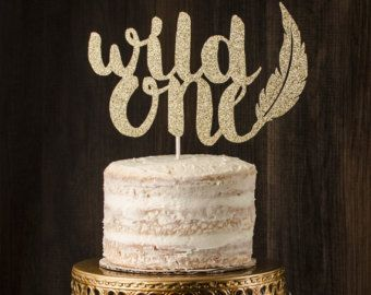 Wild one cake topper first birthday cake by TheDreamDayEvents