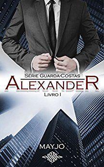 ALEXANDER (Guarda-Costas- Livro 1) - eBooks na Amazon.com.br