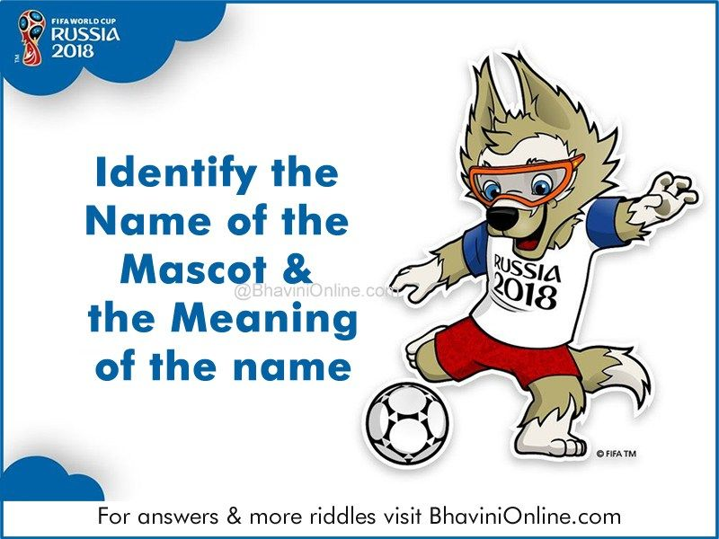 Picture Riddle Identify the Name of the Mascot & Meaning