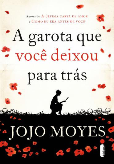 Livros em Retalhos: (Resenha) A garota que você deixou para trás - Jojo Moyes