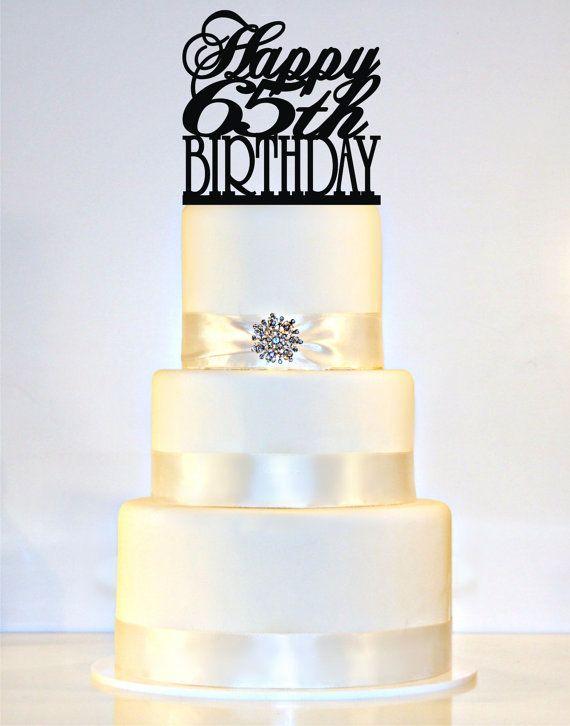 Happy 65th Birthday Cake Topper By WyaleDesigns On Etsy