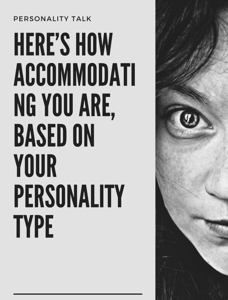 Accommodating personality type