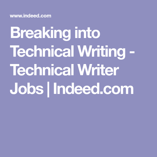 Breaking Into Technical Writing  Technical Writer Jobs  Indeed