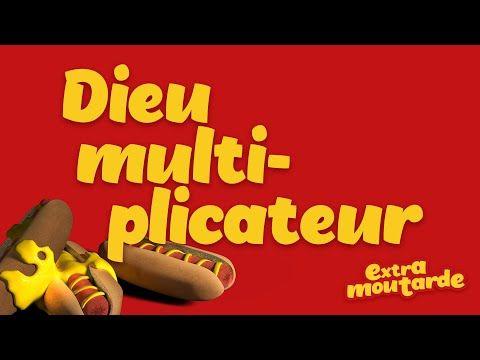 Dieu multiplicateur _Extra Moutarde (épisode 08) - YouTube