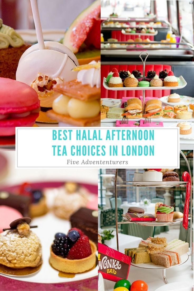 The Best Halal Afternoon Tea Choices In London 2017 Five Adventurers Afternoon Tea London Afternoon Tea Halal Recipes