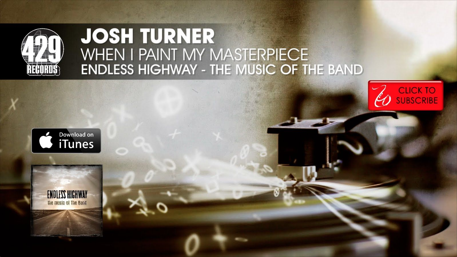 Josh Turner - When I Paint My Masterpiece - Endless Highway: The Music o...
