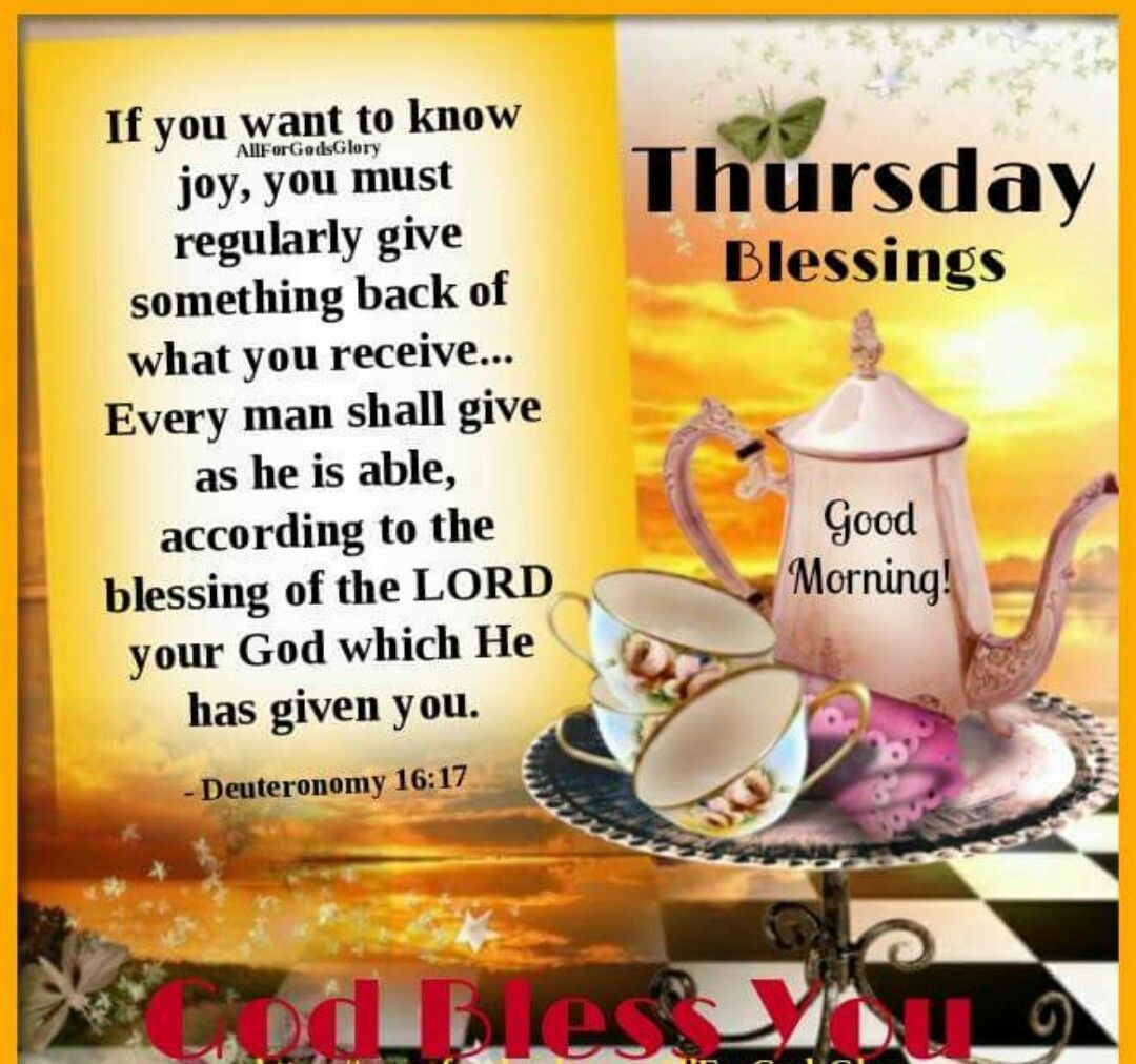 Good Morning Quotes Blessings: Thursday Blessings, Good Morning Pictures, Photos, And
