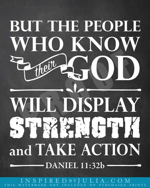 Daniel 11 32b But The People Who Know Their God Will Display