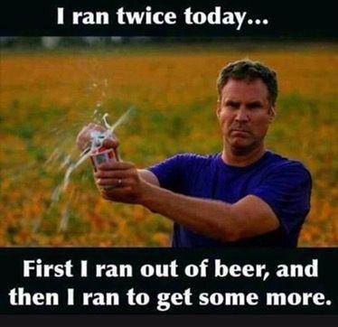 I Ran Twice Today Milwaukee Beer Milwaukee Will Ferrell