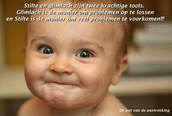 Stille en glimlach zijn twee krachtige tools....