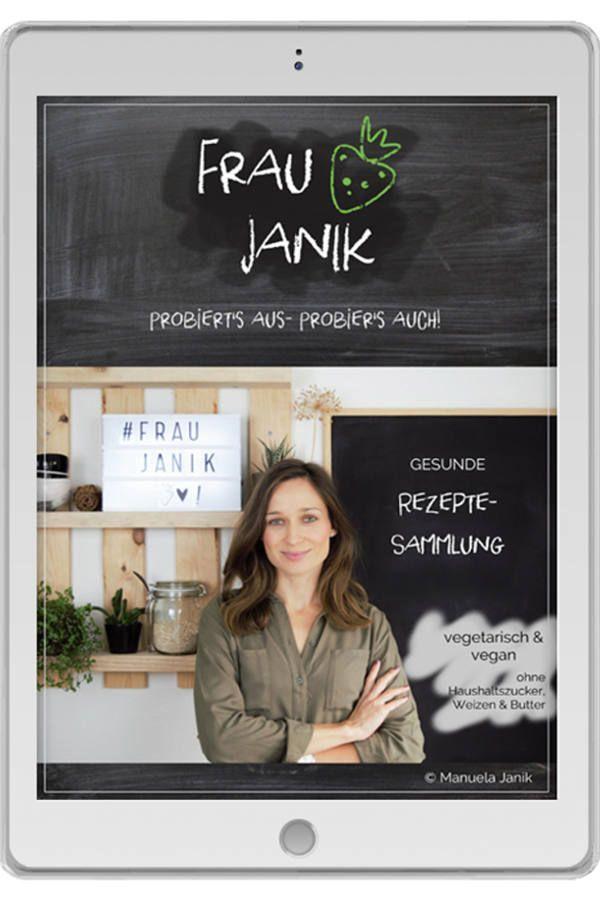 Frau Janik Frau Janik Diy Geschenke Aus Der Kuche Vegetarische Rezepte Vegane Rezepte