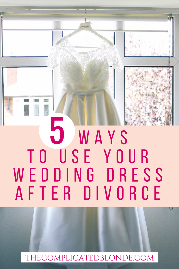 5 Ways to Use Your Wedding Dress After Divorce | Pinterest | Move ...