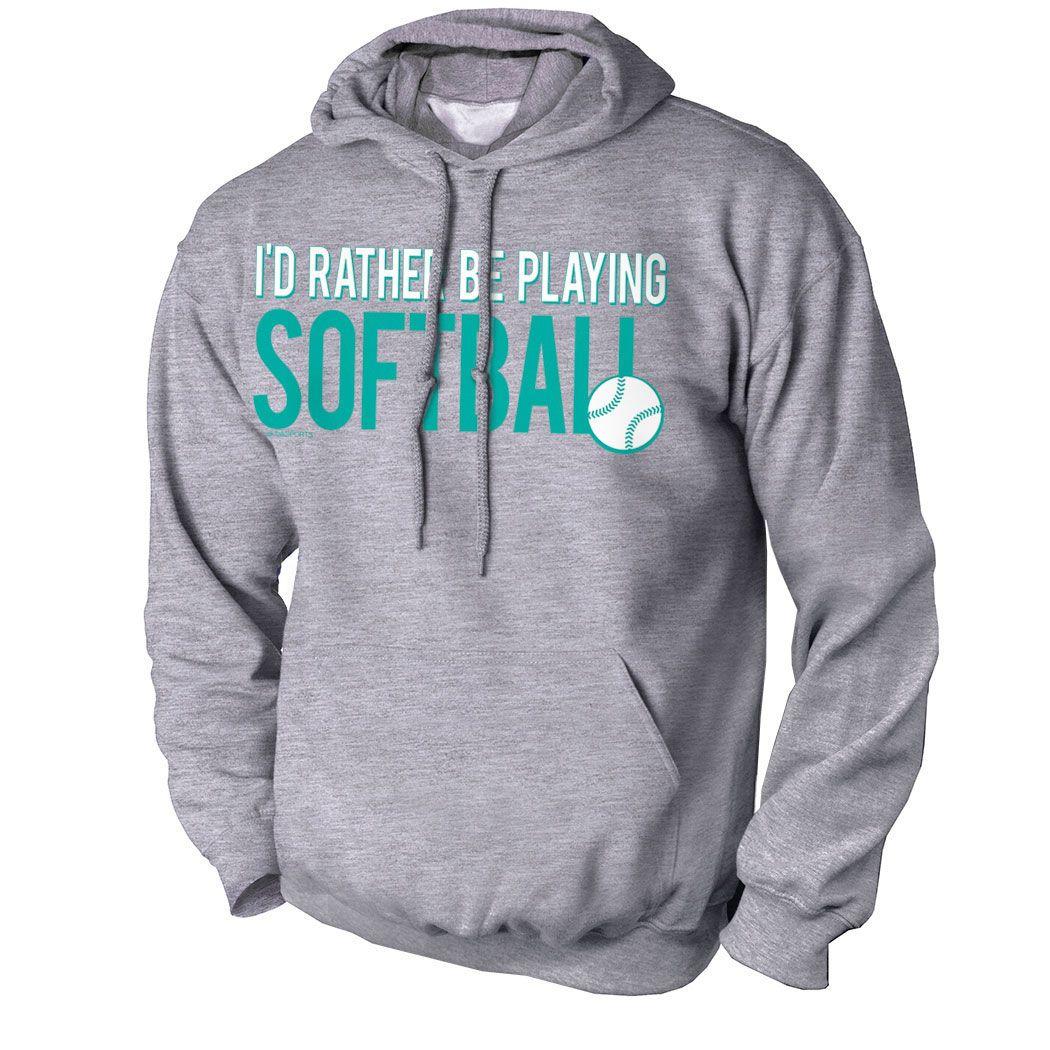 Well known Softball Standard Sweatshirt I'd Rather Be Playing Softball  VW07