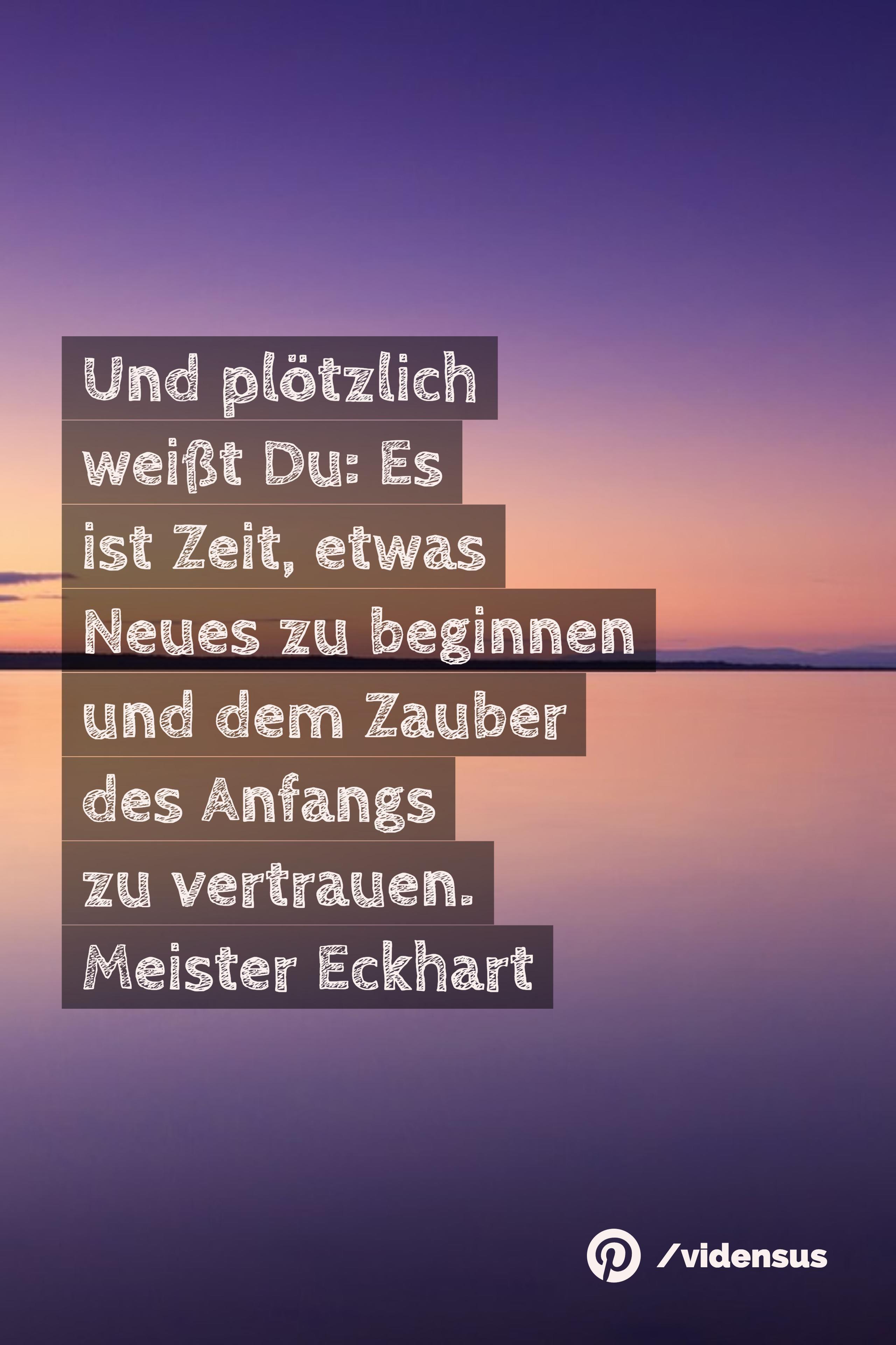 zitate #weisheiten #zeit #anfang #neubeginn | Zitate | Love me