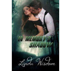 In Memory's Shadow (Kindle Edition)  http://www.amazon.com/dp/B007HCHDWW/?tag=pininterests-20