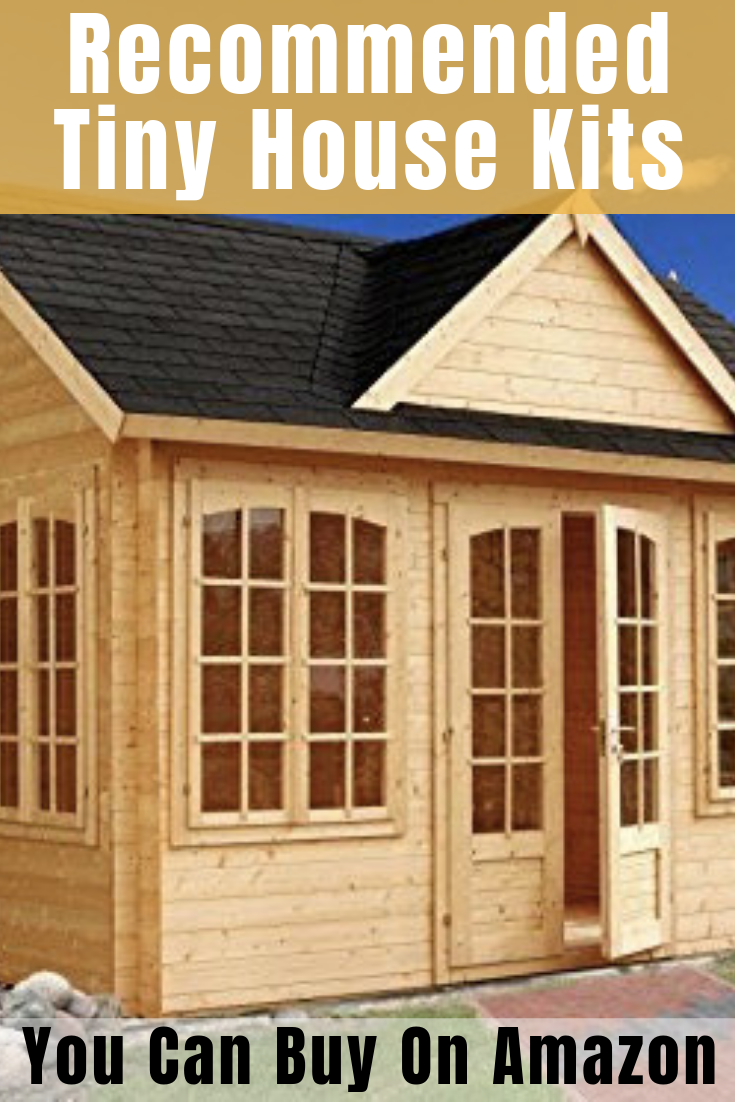 Recommended Tiny House Kits You Can Buy On Amazon Other