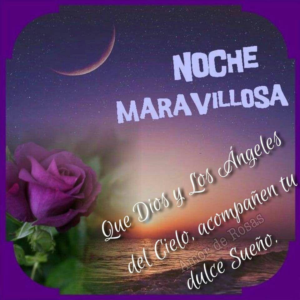 Pin De Vanessa Rojas En Dias Y Noches Magicas Buenas Noches Desear Buenas Noches Buenas Noches Bendiciones