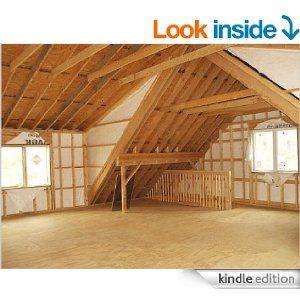 Amazon Com How To Plan Design A Dormer Addition Shed Dormer Dormer Roof Dormer Windows Ebook Bill Harbrecht Ki Gambrel Barn Shed Dormer Attic Renovation