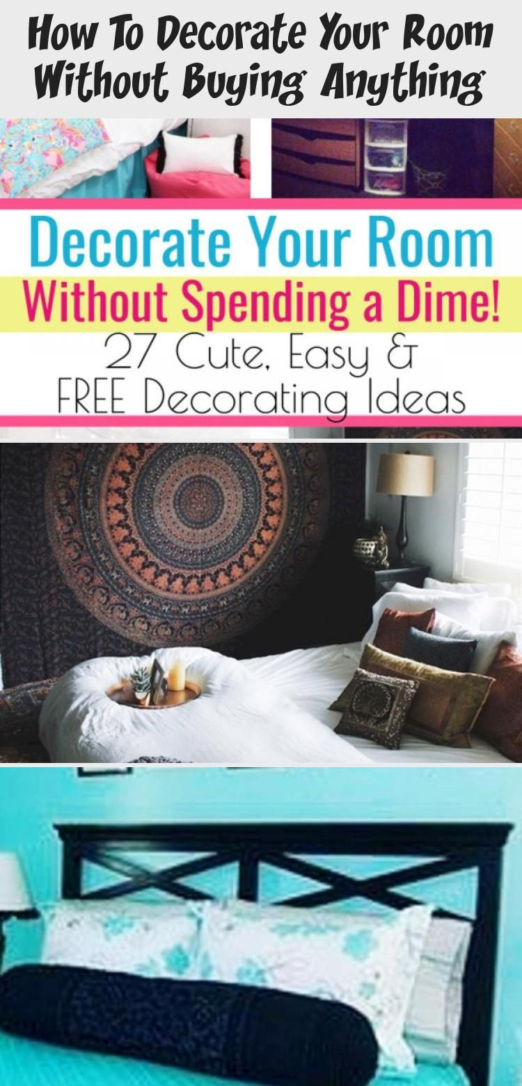 How To Decorate Your Room Without Buying Anything Decorate Your Room Small Bedroom Storage Bedroom Decorating Tips