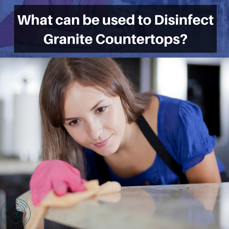 What Can Be Used To Disinfect Granite Countertops