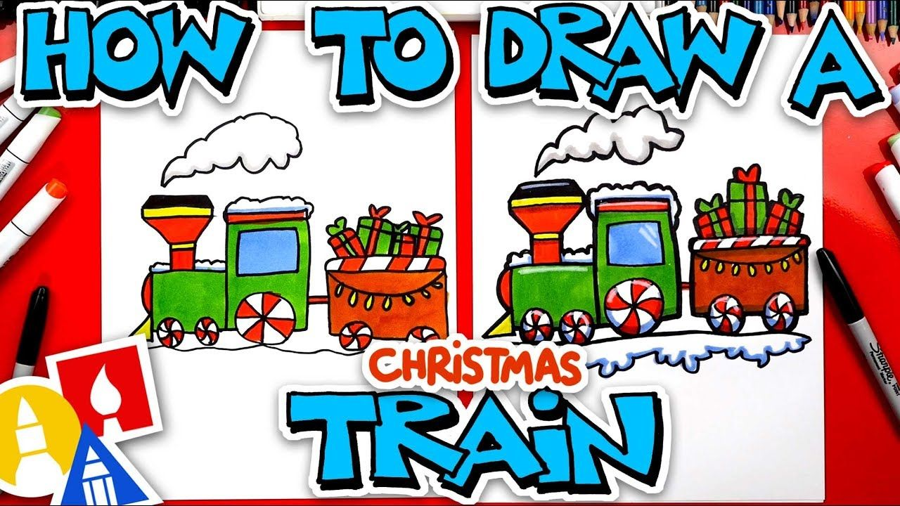 How To Draw A Christmas Train In 2020 Art For Kids Hub Easy Art For Kids Art For Kids