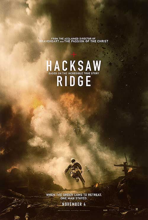 Hacksaw Ridge Movie Poster, nominated for the 2017 Oscars best picture.   Competing against:  BEST PICTURE Arrival Fences Hacksaw Ridge Hell or High Water Hidden Figures La La Land Lion Manchester by the Sea Moonlight