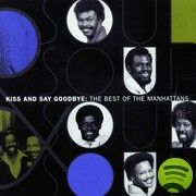 "The Manhattans, ""Shining Star"", ""Feels So Good To Be Loved So Bad"""