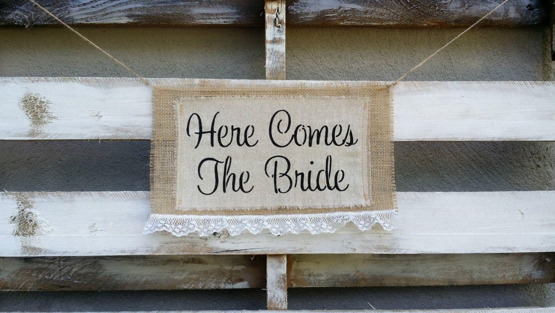 Here Comes  the Bride Burlap Banner, Rustic Wedding Decor, Burlap Wedding Sign, Flower Girl Sign by LittleZebrasBoutique on Etsy