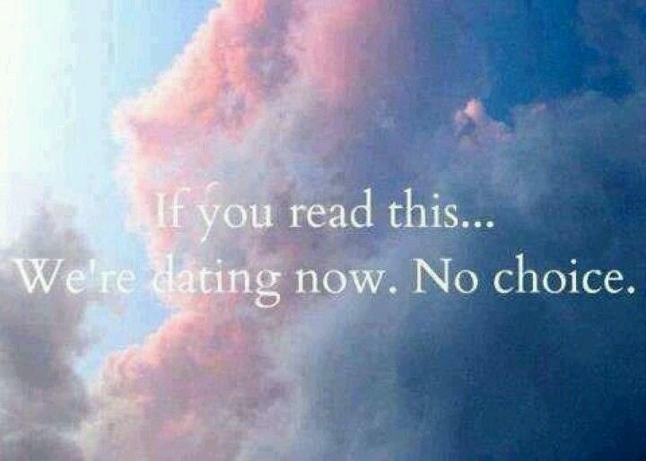If you read this were dating now picture