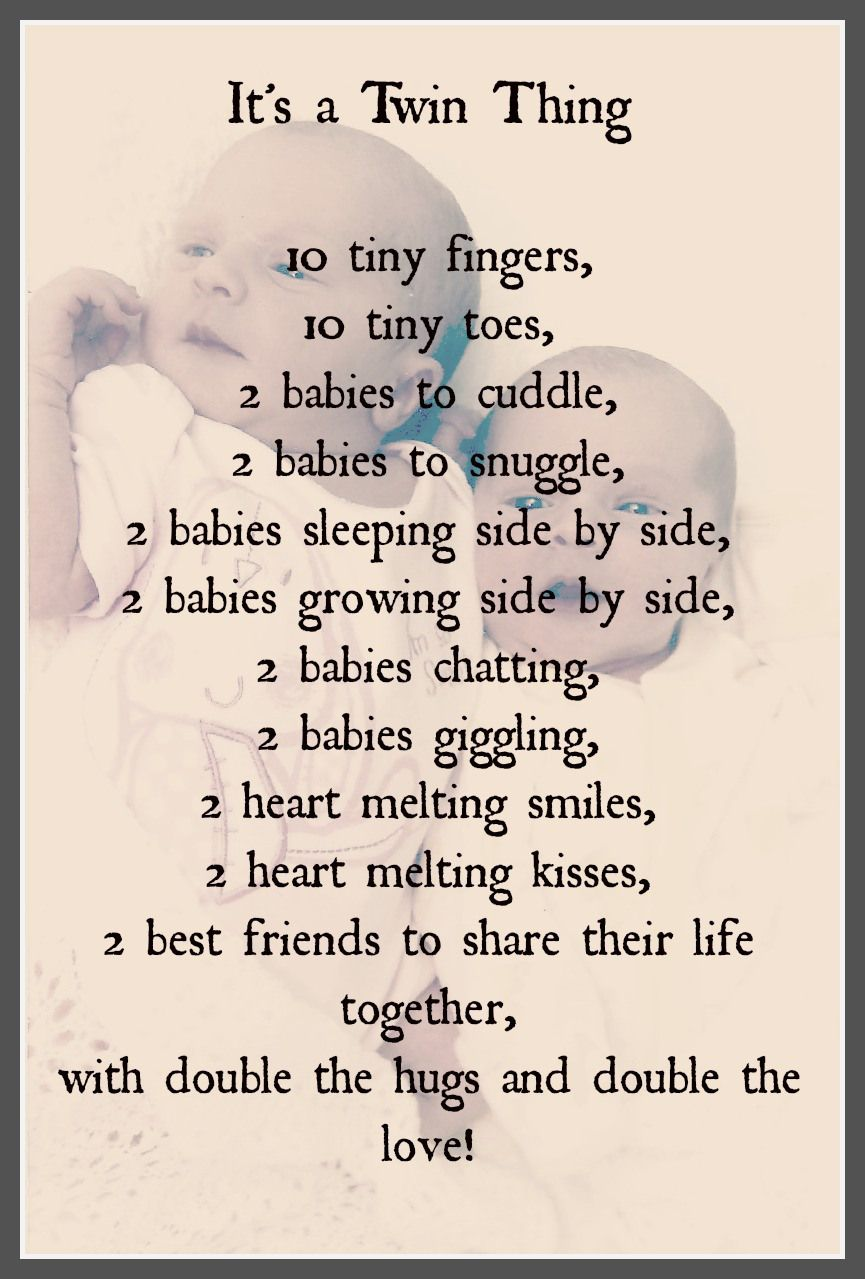 Its A Twin Thing Poem Wishes Twins Twin Quotes Twin Girls