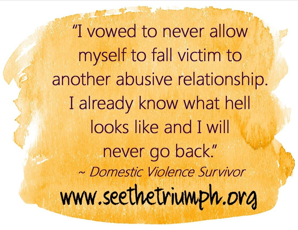 """I vowed to never allow myself to fall victim to another abusive relationship I"