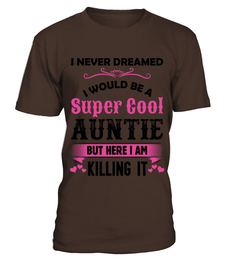 aunt (373)  #aunt#tshirt#tee#gift#holiday#art#design#designer#tshirtformen#tshirtforwomen#besttshirt#funnytshirt#age#name#october#november#december#happy#grandparent#blackFriday#family#thanksgiving#birthday#image#photo#ideas#sweetshirt#bestfriend#nurse#winter#america#american#lovely#unisex#sexy#veteran#cooldesign#mug#mugs#awesome#holiday#season#cuteshirt