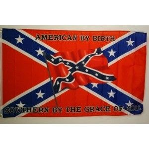BANDERA AMERICAN BY BIRTH SOUTHERN BY THE GRACE OF GOD - Southern Style Shop